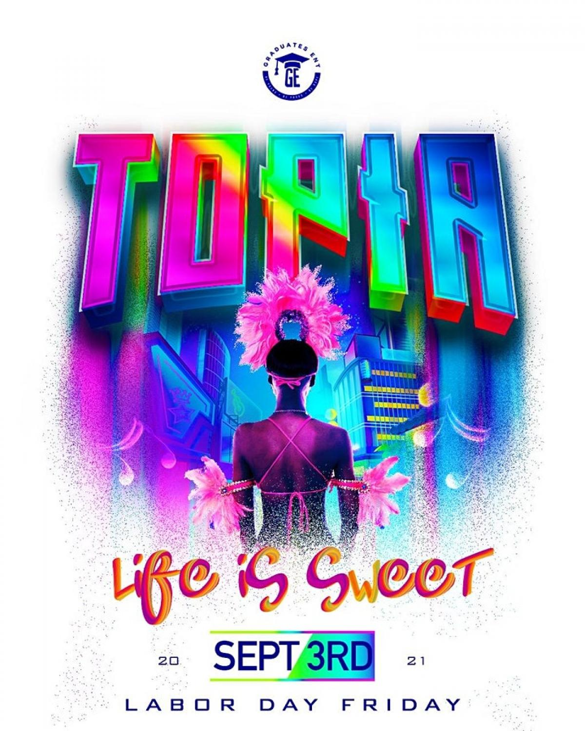 ToPiA - Life Is Sweet flyer or graphic.