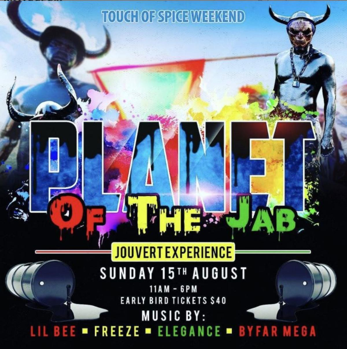 """Touch Of Spice Weekend: Planet Of The Jab """"J'ouvert Experience"""" flyer or graphic."""