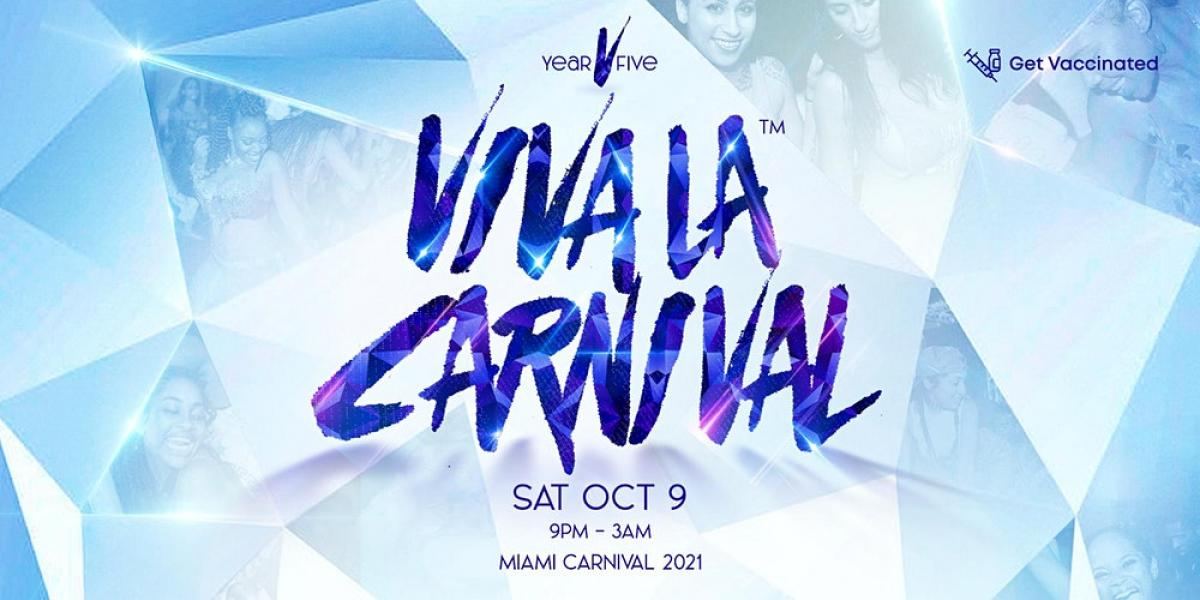 Viva La Carnival  flyer or graphic.