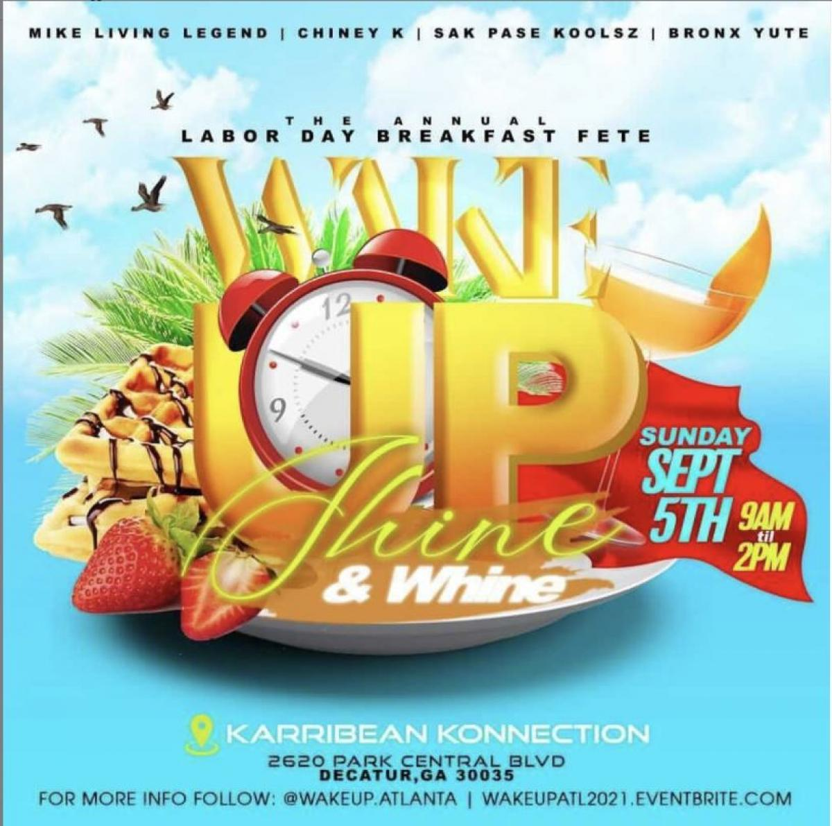"""Wake Up """"Shine & Whine"""" flyer or graphic."""