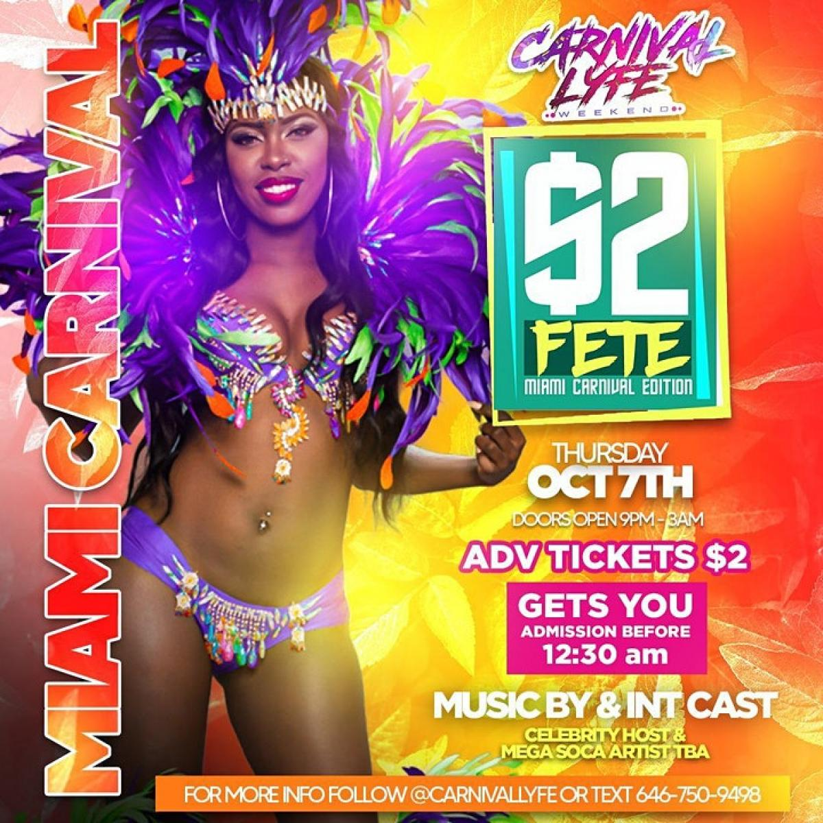 $2 Fete Miami Carnival Weekend flyer or graphic.