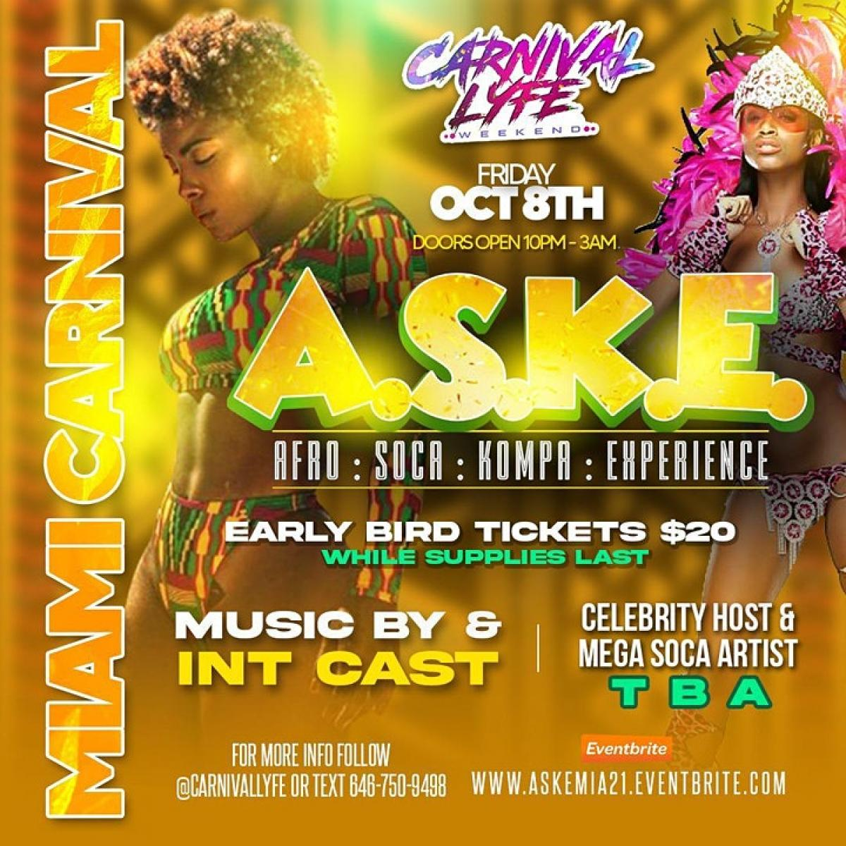 A.S.K.E - Afro | Soca | Kompa | Experience Glow Edition flyer or graphic.