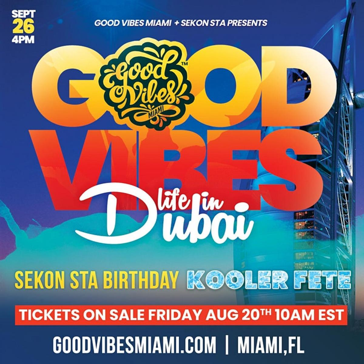 Good Vibes: Life in Dubai flyer or graphic.