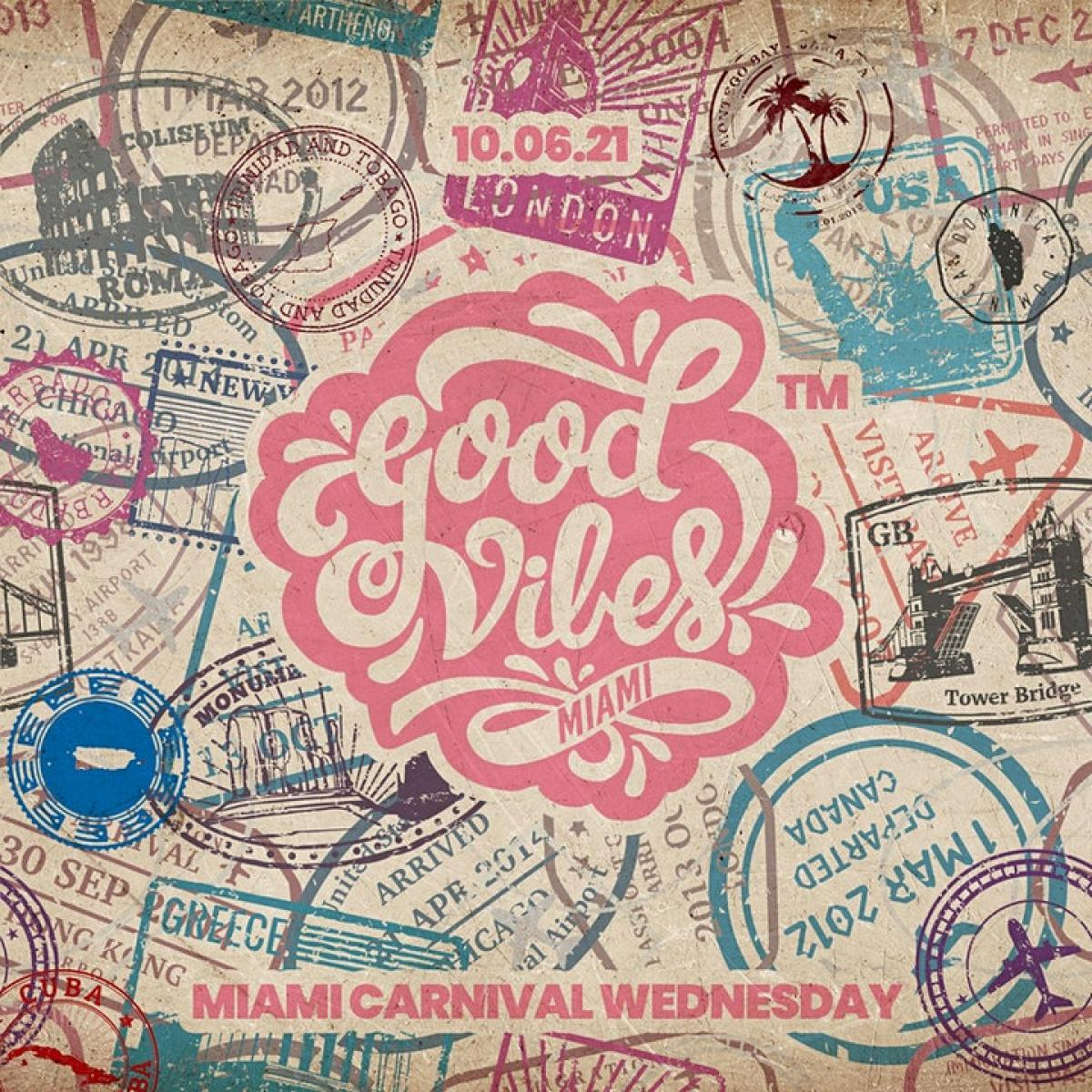Good Vibes Only Carnival Kick-off flyer or graphic.