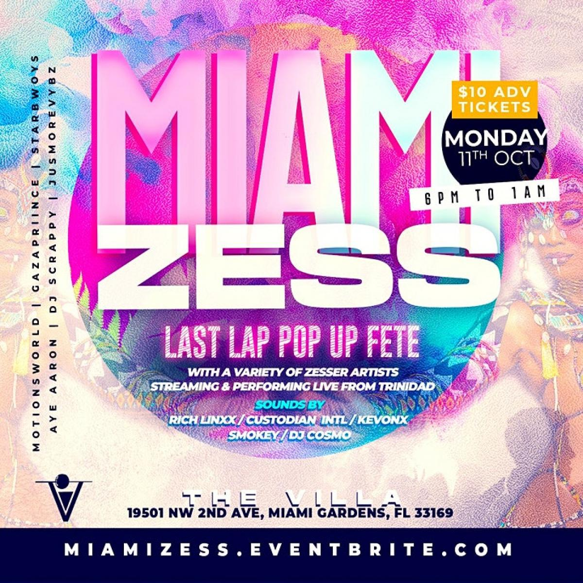 Miami Zess flyer or graphic.