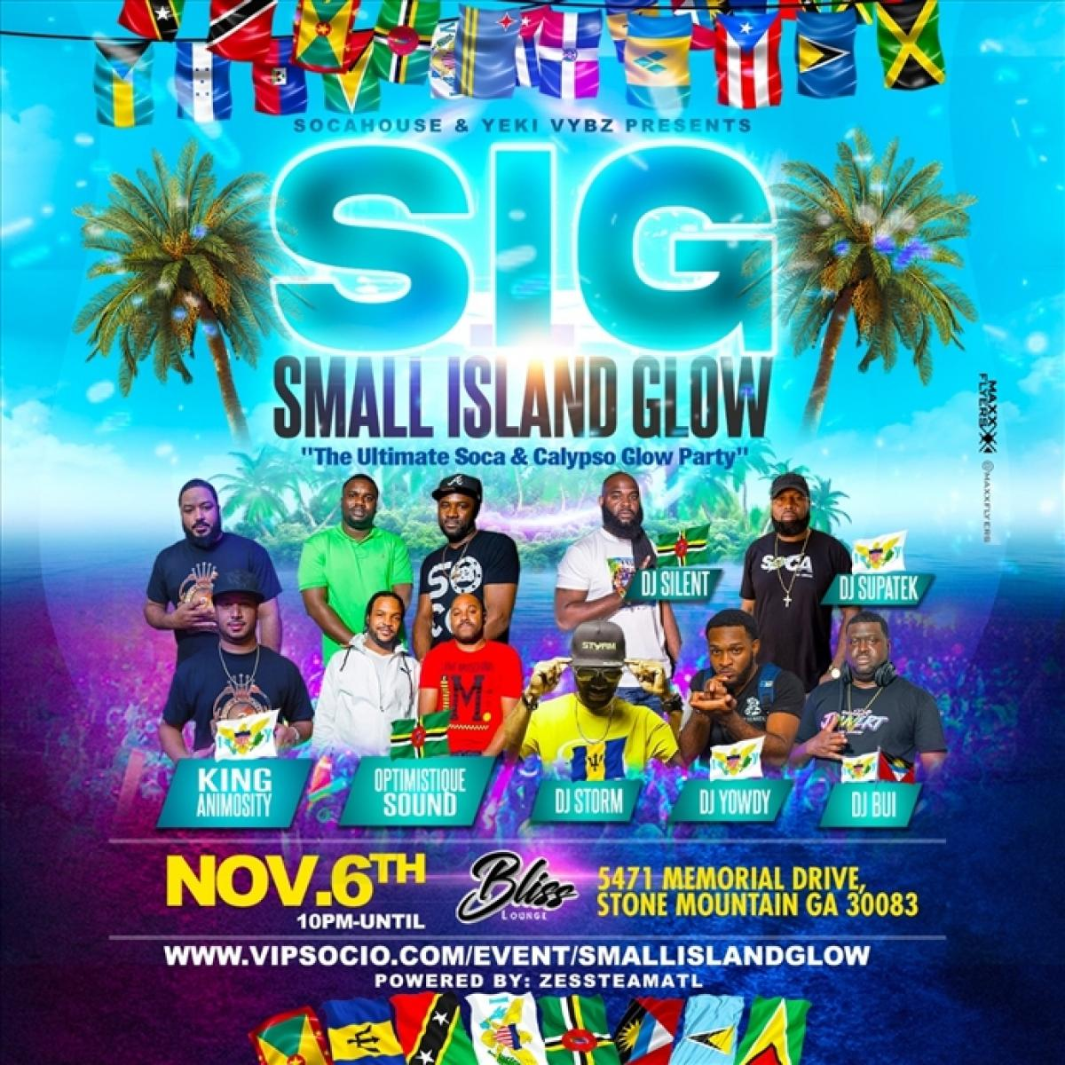 Small Island Glow flyer or graphic.