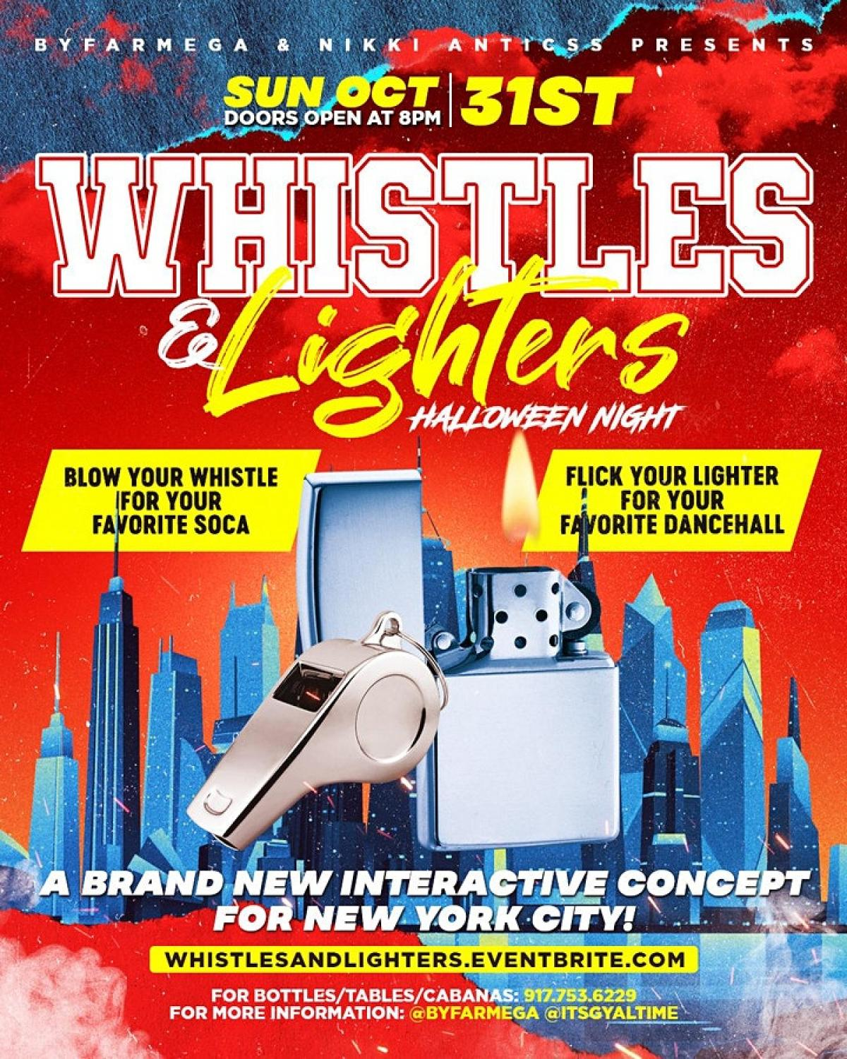 Whistles & Lighters: New York City flyer or graphic.